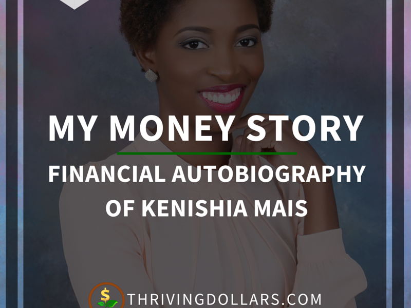 My Money Story - Kenishia Mais