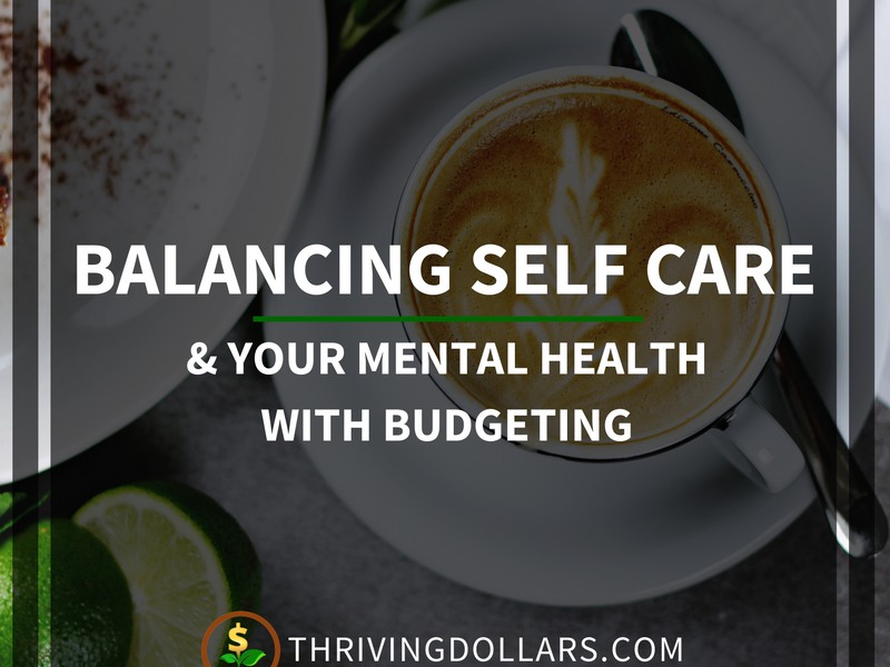 Balancing Self Care & Budgeting
