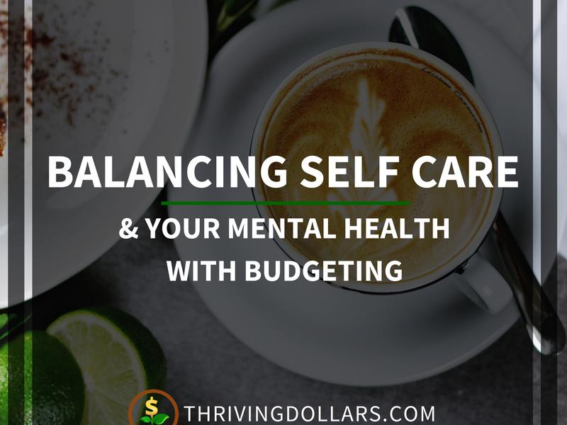 Balancing Self Care & Budgeting